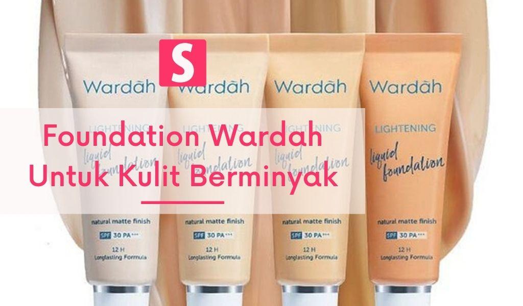 Foundation Wardah Untuk Kulit Berminyak