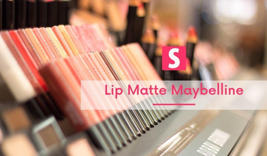 Lip Matte Maybelline